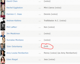 on IMDb it says that drift has a voice actor despite drift not being a character in the story line?