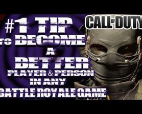 I'm Sharing My Number 1 TIP To Become a Better Person AND Player in Any Version of Call of Duty Battle Royale Game