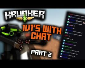 Krunker Streamer 1v1's Chat (Part 2)