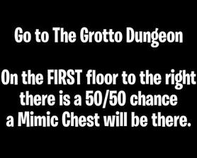 The easiest way to find a Mimic for the players needing one.