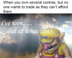 It do be like that sometimes. They just say sorry and cancel the trade even before letting me see their stuff