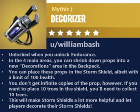 I really don't like destroying props in the Storm Shield that I know I can't get back. Can we please get the ability to decorate our shields?