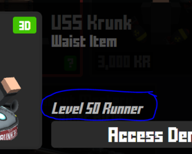 In the highlighted area, this means that I can get it being lvl 50 in Runner *AND* paying 10k KR or I just need to pay 10k KR *OR* being a lvl50 Runner?