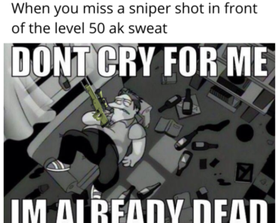 Miss a shot and ded