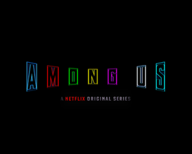 imagine if Netflix made AMONG US animated Series (Logo by Me)